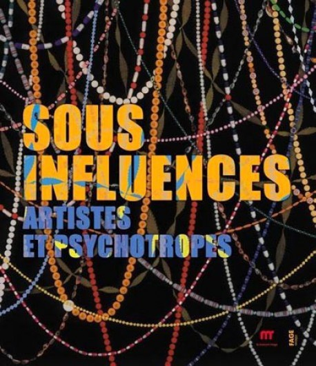 catalogue-d-exposition-sous-influences-artistes-et-psychotropes-maison-rouge-paris.jpg